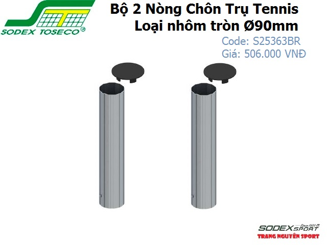Bộ 2 Nòng Chôn Trụ Tennis Nhôm tròn Ø90mm – S25363BR