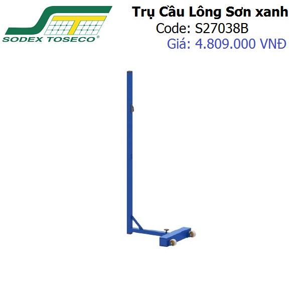 Trụ Cầu Lông Sodex Toseco Sơn Xanh S27038B