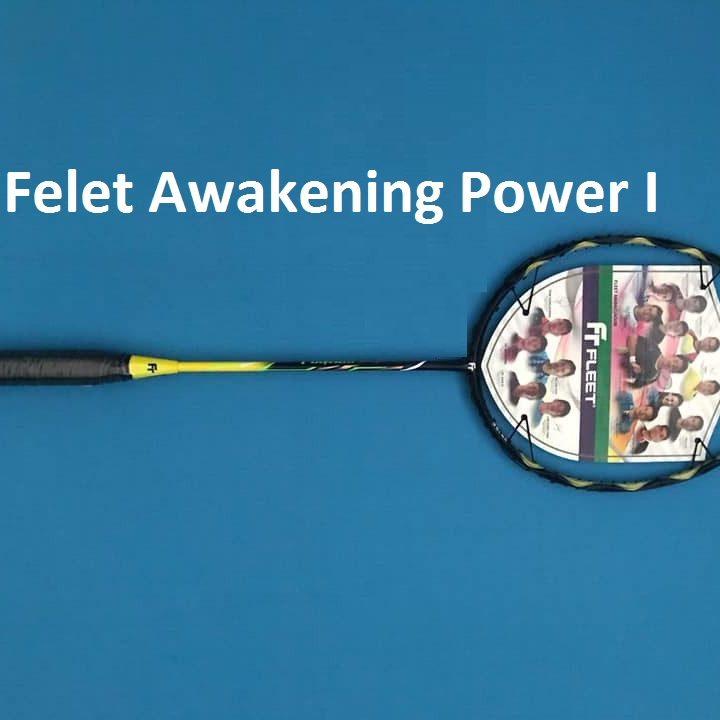 Vợt Cầu Lông Felet Awakening Power 1