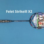 Vợt Cầu Lông Felet Strikekill X2