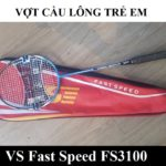 Vợt Cầu Lông Venson Fast Speed 3100 – Trẻ Em dài 67cm