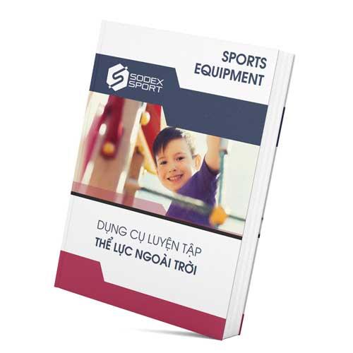 Catalogue Dụng Cụ Luyện Tập Thể Lực Ngoài Trời Của Sodex Sport tại Việt Nam