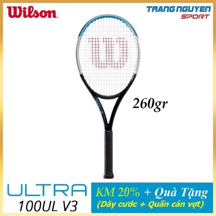 Vợt Tennis Wilson Ultra 100UL V3 Năm 2020 (260gr)